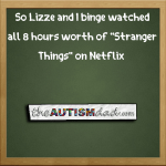 """So Lizze and I binge watched """"Stranger Things"""""""
