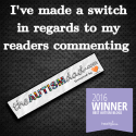 I've made a switch in regards to my readers commenting