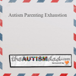 #Autism Parenting Exhaustion
