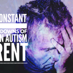 The constant ups and downs of being and #Autism parent