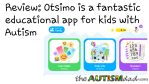 Review: @Otsimo is a fantastic educational app for kids with #Autism
