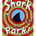 shark in the park, 100 books for under 5's
