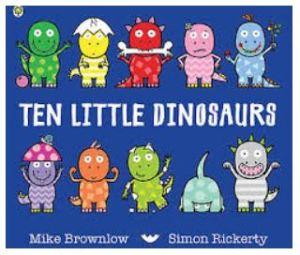 Ten Little Dinosaurs 100 books for under 5's