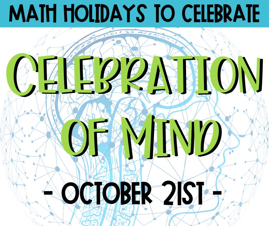 Celebration of Mind math holiday