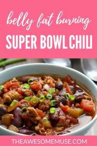 Belly Fat Melting Super Bowl Chili