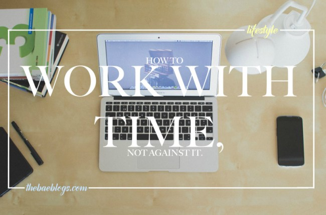 how-to-work-with-time-not-against-it