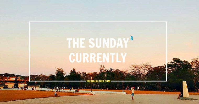 The Sunday Currently Vol. 9