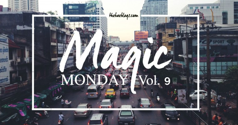 Magic Monday | Vol. 9