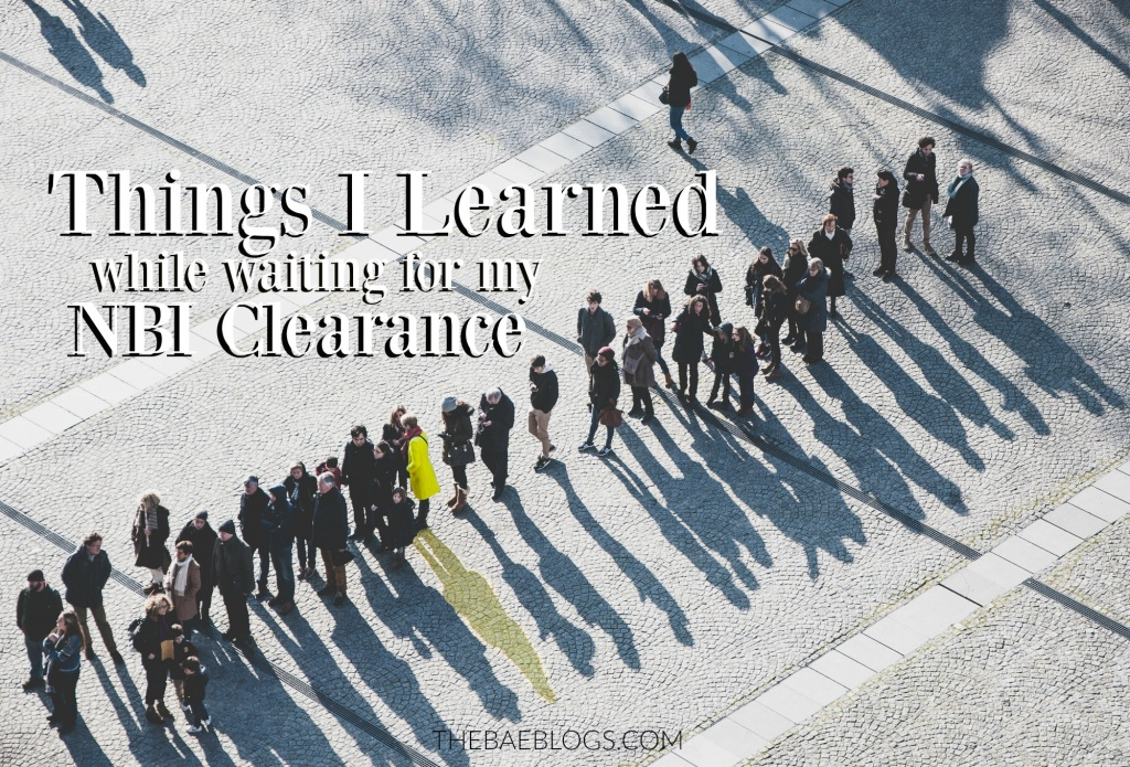 things-i-learned-while-waiting-for-my-nbi-clearance