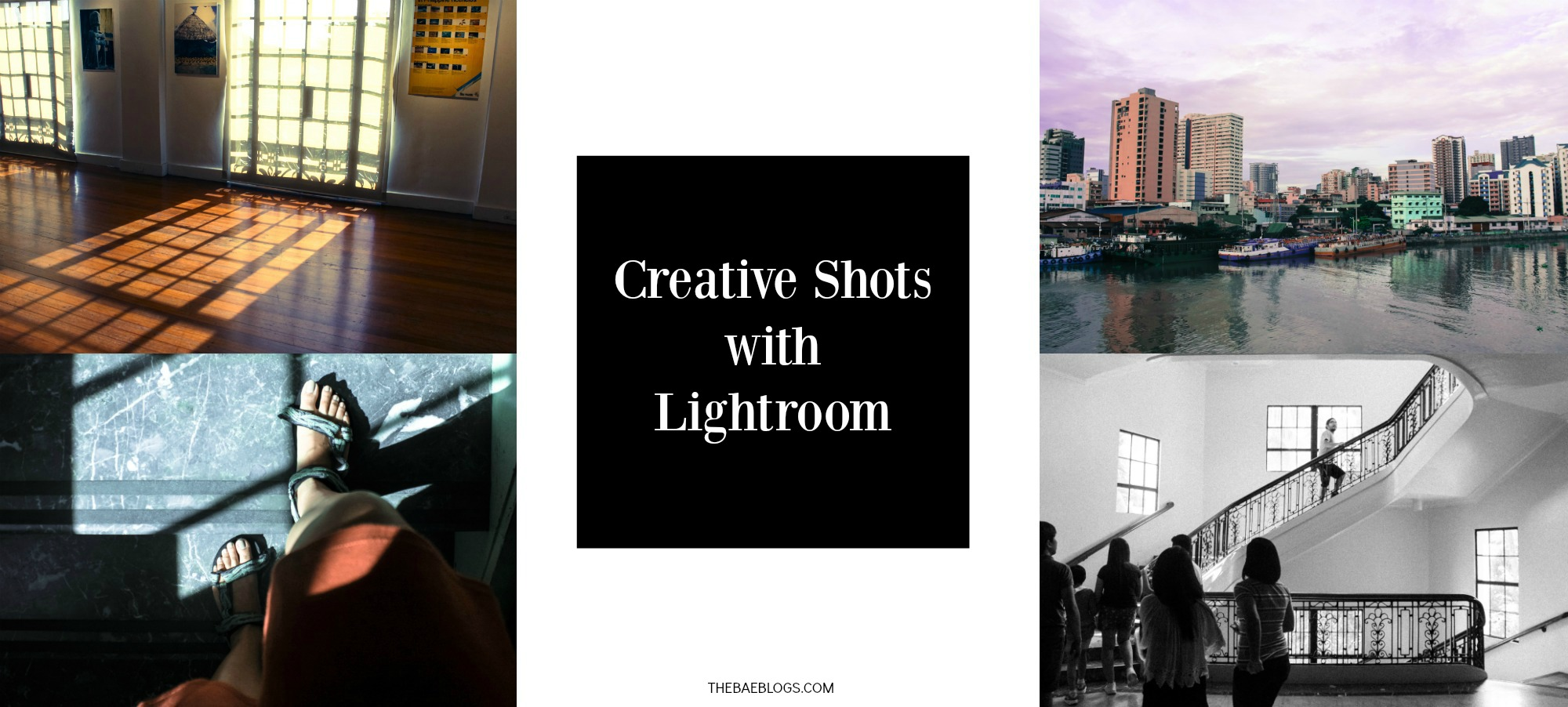 Creative Shots with Lightroom
