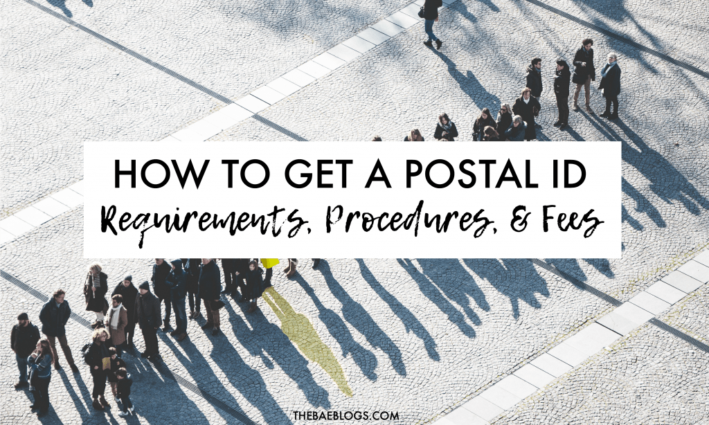 HOW TO GET A POSTAL ID | Requirements, Procedures, and Fees