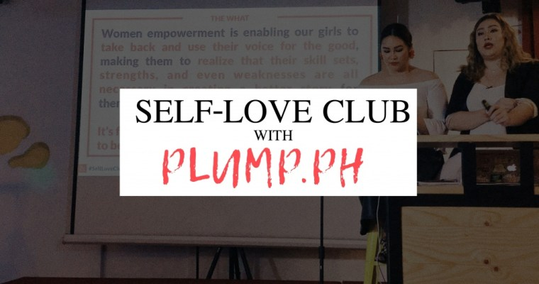 Self-Love Club with PLUMP.PH