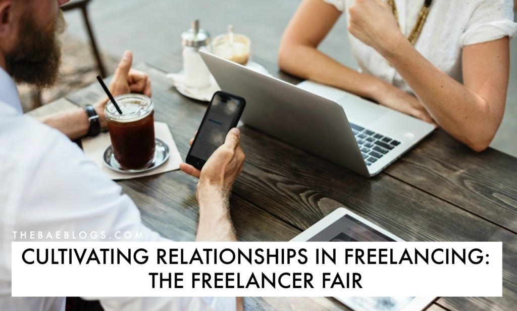 Cultivating Relationships in Freelancing: The Freelancer Fair