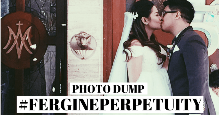 Photo Dump: #FergINePerpetuity