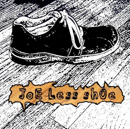 JoE-LeSs ShOe