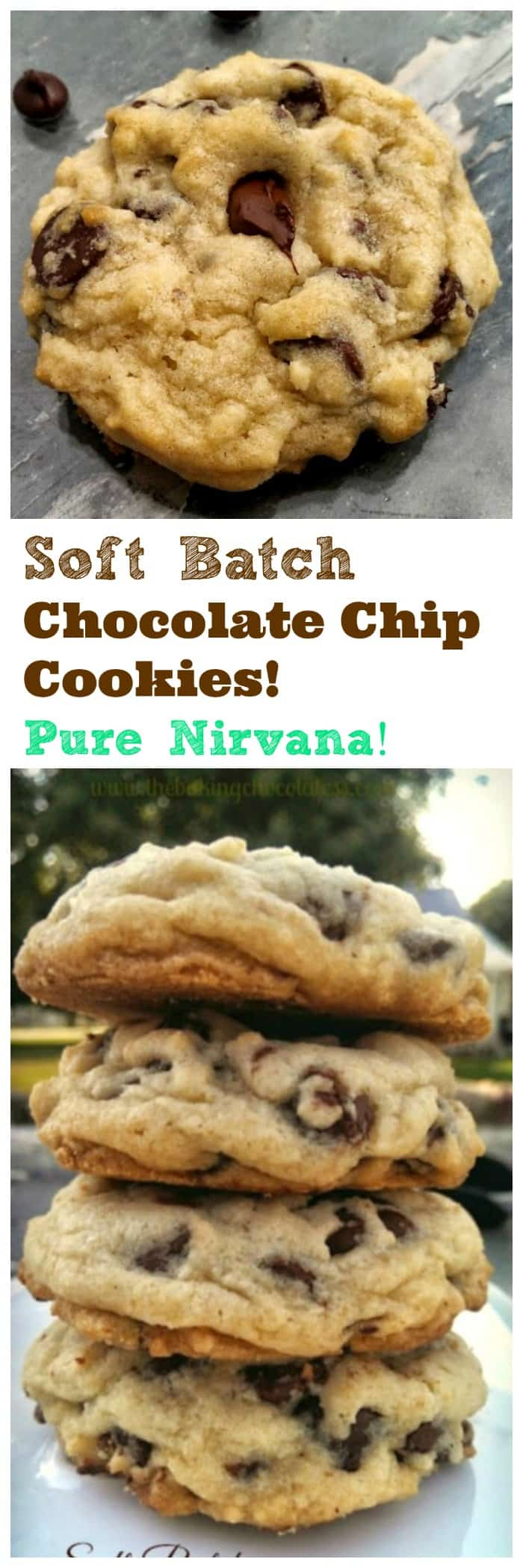 Soft Batch Chocolate Chip Cookies!  Pure Nirvana!  Delectable, insane, buttery, rich, thick, soft-batch chocolate chip cookies are pure