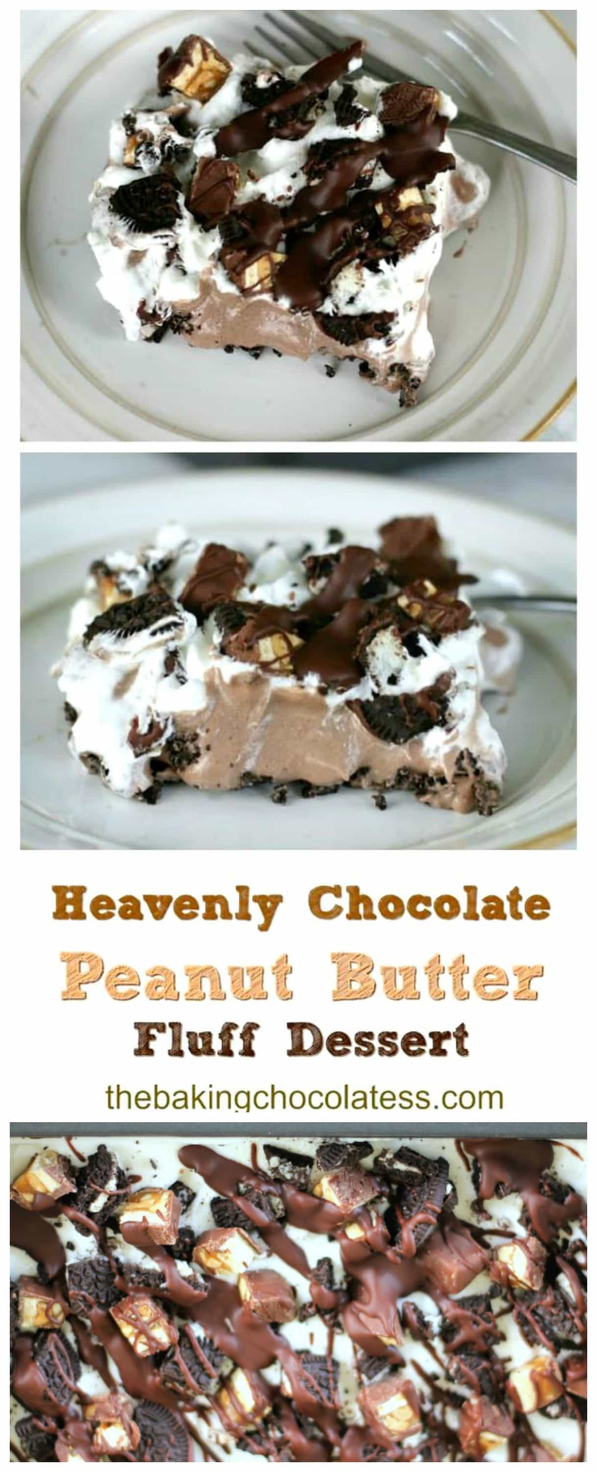 Heavenly Chocolate & Peanut Butter Fluff Dessert -Heavenly, decadent, luscious chocolate and peanut butter fluff dessert for any season! OREOS and Peanut Butter Snickers bits and chocolate and peanut butter drizzle take this sinful delight over the top!  #peanutbutter #chocolate #pudding #nobake #dessert #fluff #cheesecake #oreo