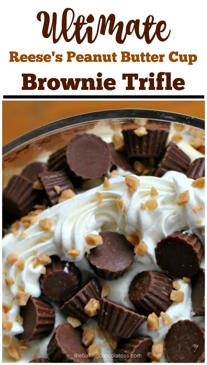 Ultimate Reese's Peanut Butter Cup Brownie Trifle - Ultimate Reese's Peanut Butter Cup Brownie Trifle is generously loaded with mini Reese's Peanut Butter Cups, tempting brownie bites with peanut butter cups baked in, rich peanut butter cheesecake mousse, decadent whipped cream and a sprinkle or six of buttery toffee bits. #peanutbutter #cheesecake #mousse #trifle #chocolate #reeses