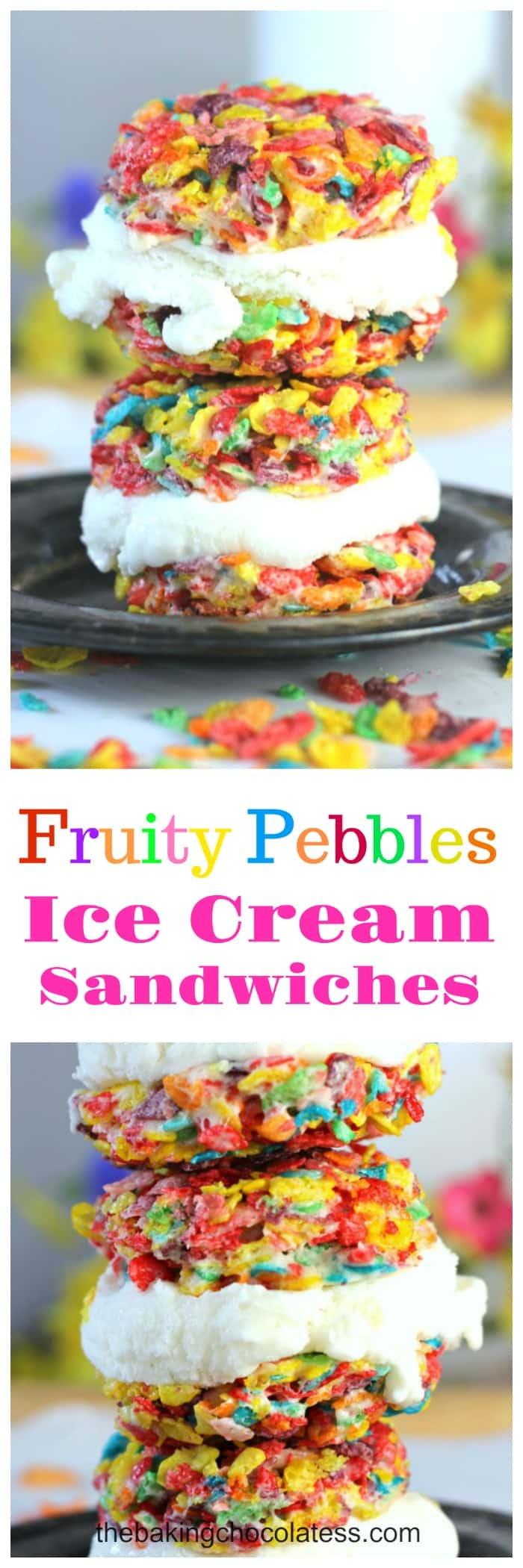 Fruity Pebbles Ice Cream Sandwiches -These are simply adorable. Kind of tastes like a fruity ice cream cone stuffed with yummy vanilla ice cream!  Sweet indulgences for summer!