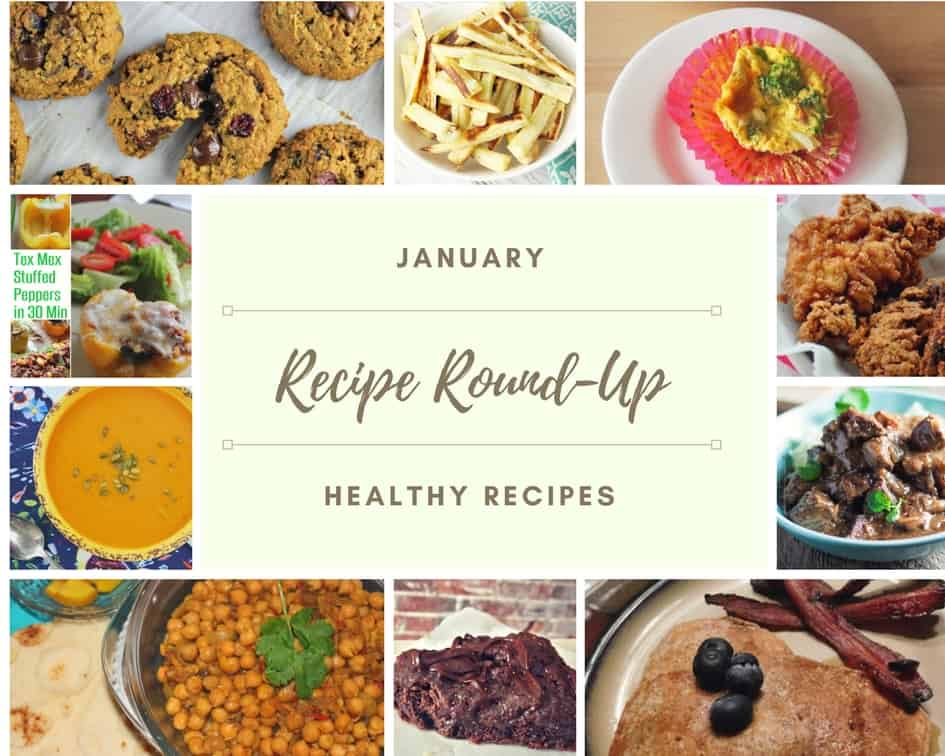 Monthly Recipe Round-Up - Healthy Recipes - January