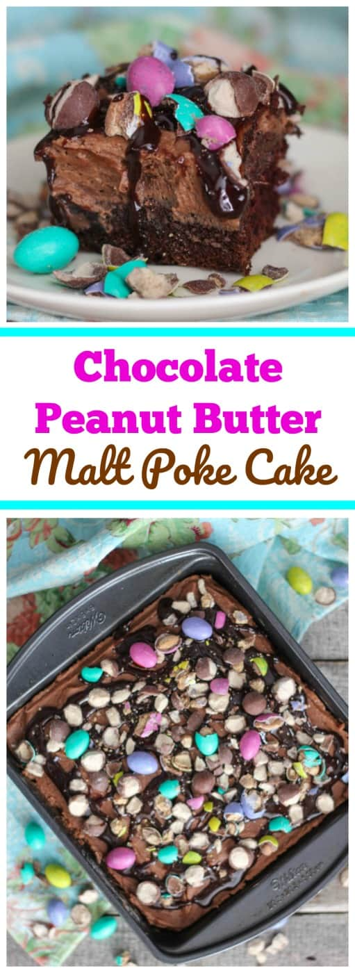 Chocolate Peanut Butter Malt Poke Cake - Chocolate and peanut butter lovers! Indulge in this rich, chocolate poke cake! It's poked and filled with a delicious chocolatepeanut butter malt filling, then topped with a fluffy chocolate peanut malt whipped cream layer. Vibrant Easter peanut butter M&Ms and malted milk balls are sprinkled on top of the cake with drizzles of chocolate syrup. Perfect for Easter!