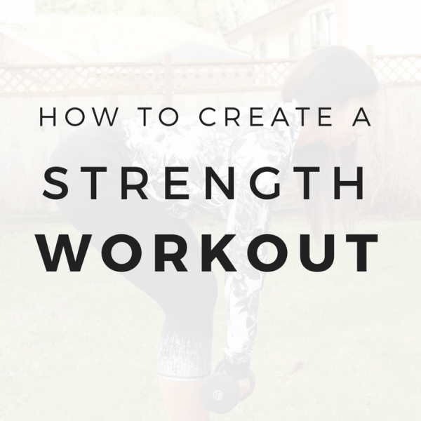 How to Build a Strength Training Routine (Free Worksheet!)