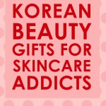 25 Gift Sets For Korean Skincare Addicts The Baller On A Budget An Affordable Fashion Beauty Lifestyle Blog
