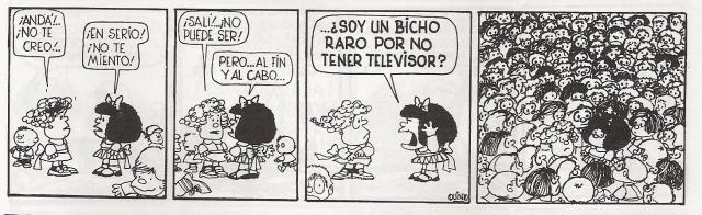 Είναι τόσο περίεργο που δεν έχω τηλεόραση;; Copyright by Quino