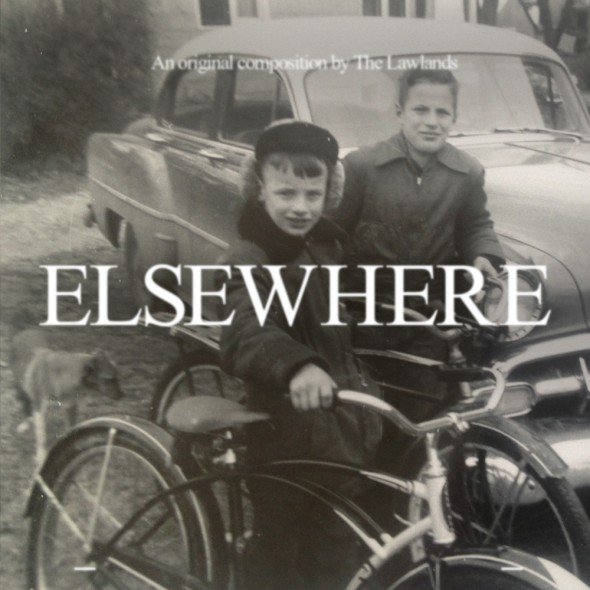 """The Lawlands, """"Elsewhere"""""""