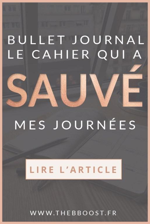 Bullet journal : le cahier qui a sauvé mes journées. Un article du blog TheBBoost.
