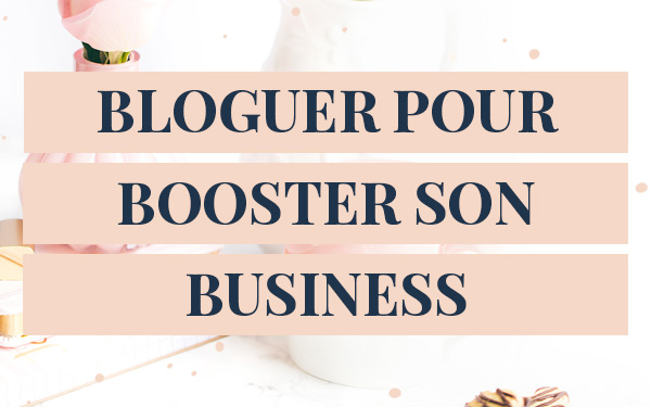 formation blogging pour booster son business