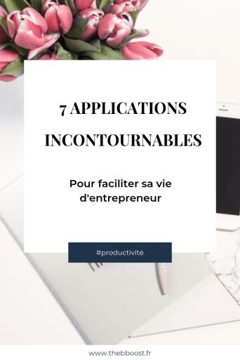 7 applications pour faciliter sa vie d'entrepreneur, être plus organisé et plus productif. Un article du blog www.theboost.fr #productivityhacks #entrepreneurship