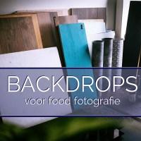 Backdrops voor Food Fotografie kiezen - Deel 1