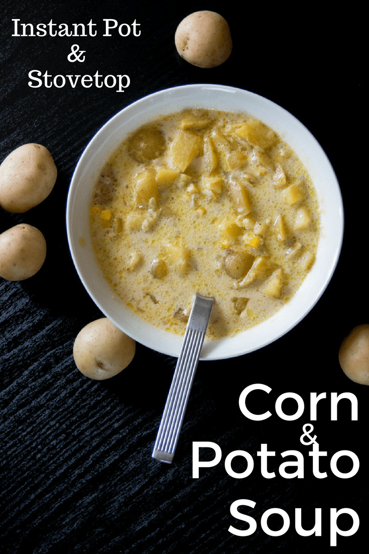 Simply delicious corn and potato chowder on the stovetop or Instant Pot. Creamy, corny goodness in no time!