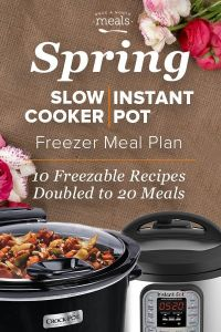 Instant Pot & Slow Cooker one a month menu plans! Eat delicious every day!