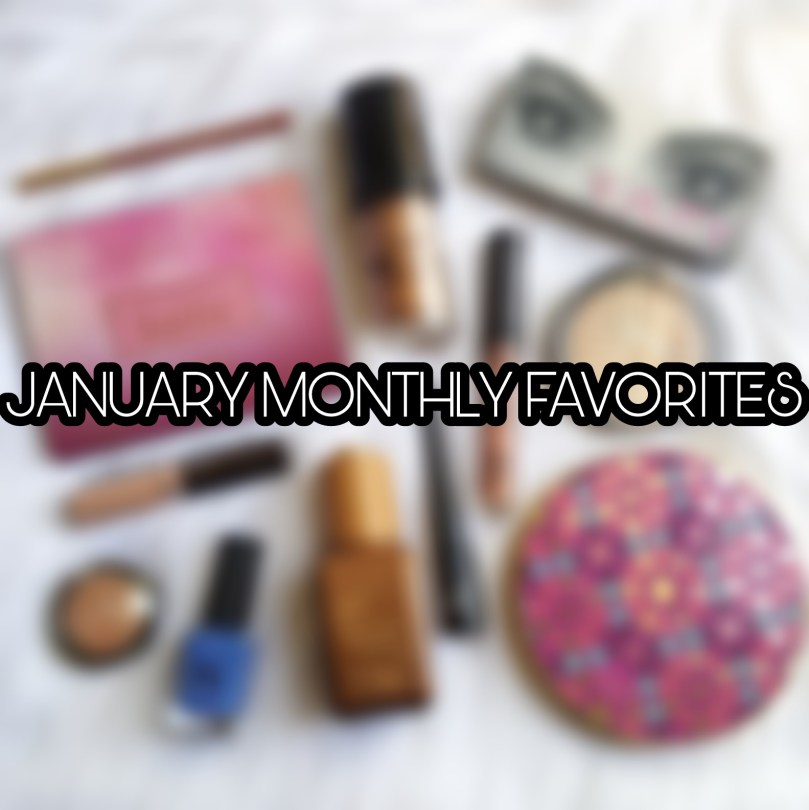 January Monthly Favorites and Reviews