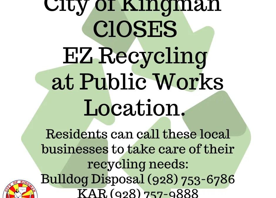City of Kingman EZ Recycling Program Closes Indefinitely