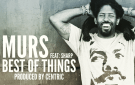 "Murs ""Best of Things"""