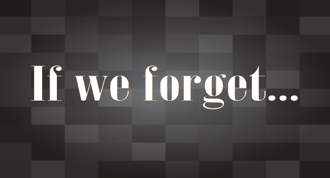 If we forget