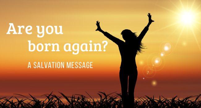Are you Born Again