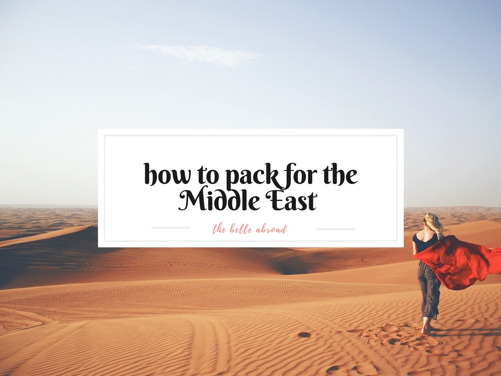 HOW TO PACK FOR THE MIDDLE EAST