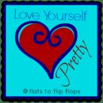 Love Yourself Pretty