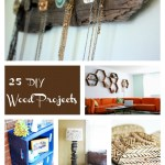 25+ Wood Projects