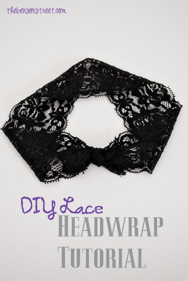 DIY Lace Headwrap Tutorial at thebensonstreet.com