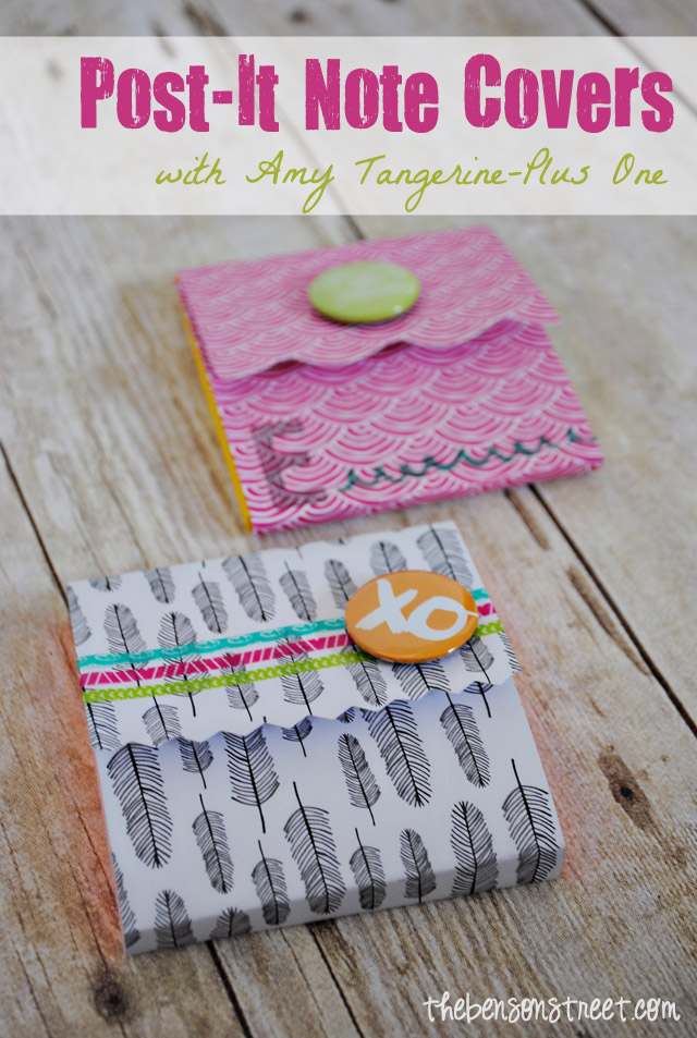 Post-It Note Covers with Amy Tangerine at thebensonstreet.com