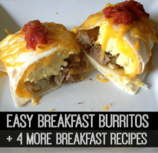 easy breakfast burritos and breakfast recipes
