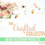 The Crafted Collective: Outdoor Projects
