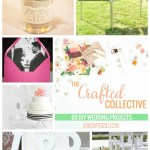 The Crafted Collective: DIY Wedding Ideas