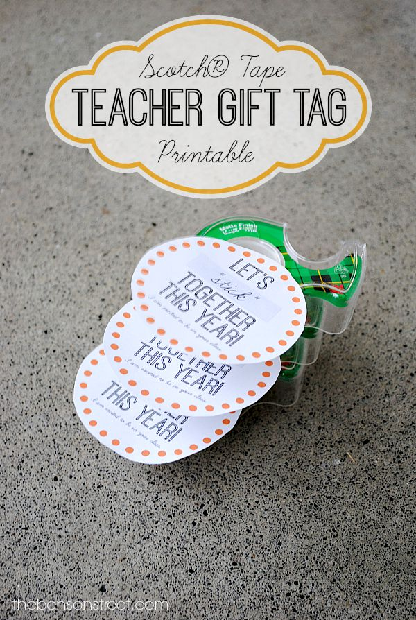 Scotch Tape Teacher Gift Tag Printable at thebensonstreet.com