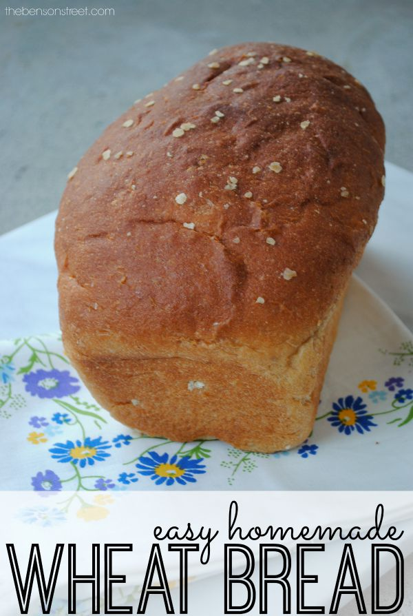 Easy Homemade Wheat Bread at thebensonstreet.com